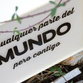 """CAJA DE LUZ """"A CUALQUIER PARTE DEL MUNDO PERO CONTIGO"""""""